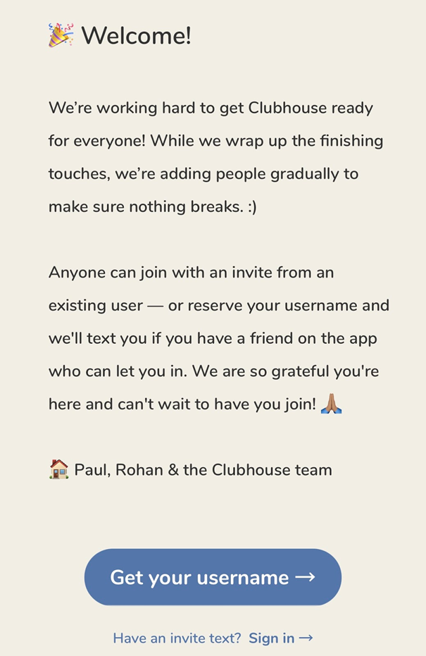 You need to ask any Clubhouse member to invite you to join the community
