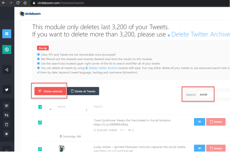 After you finished your keyword search, just click on the red button to delete selected tweets