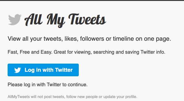 With the All My Tweets app, you can see all your tweets on one page without downloading any files.