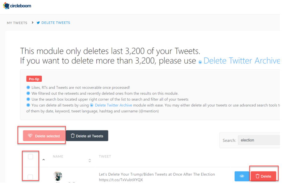 Once you find old tweets of yours, you can delete the unwanted ones with Circleboom.