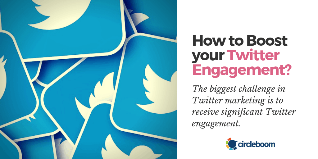 How to Boost your Twitter Engagement?