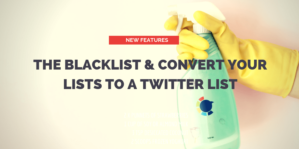 Featuring The Blacklist and Converting The Whitelist to Twitter Lists